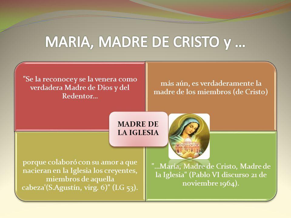 MARIA, MADRE DE CRISTO y …