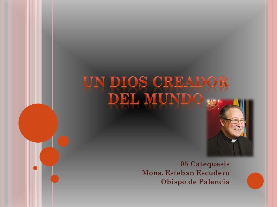 UN DIOS CREADOR DEL MUNDO
