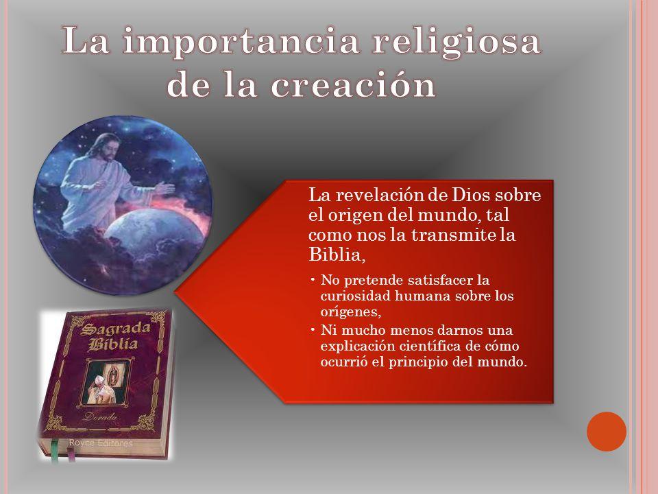 La importancia religiosa de la creación