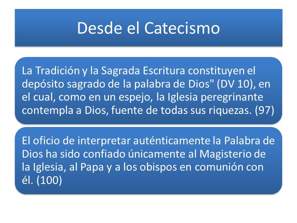 Desde el Catecismo