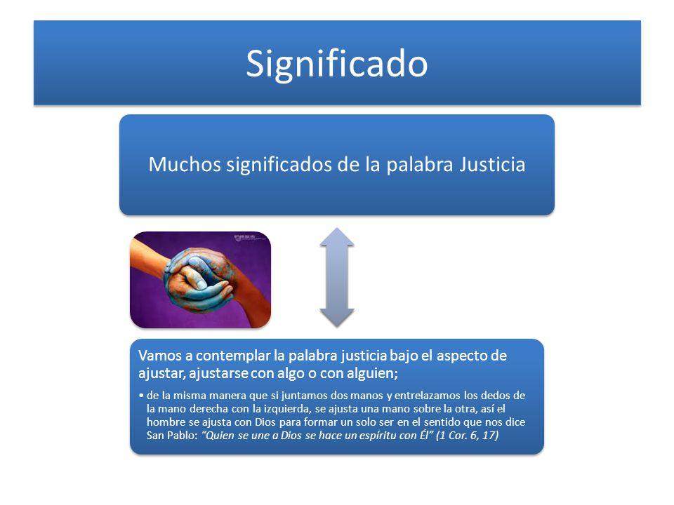 Muchos significados de la palabra Justicia