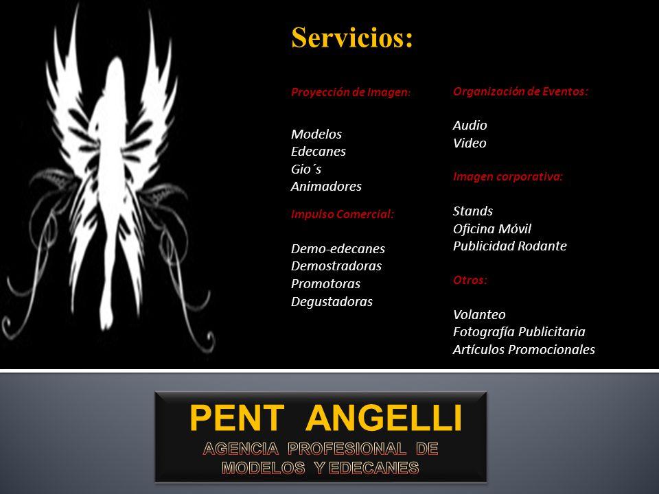 PENT ANGELLI AGENCIA PROFESIONAL DE MODELOS Y EDECANES