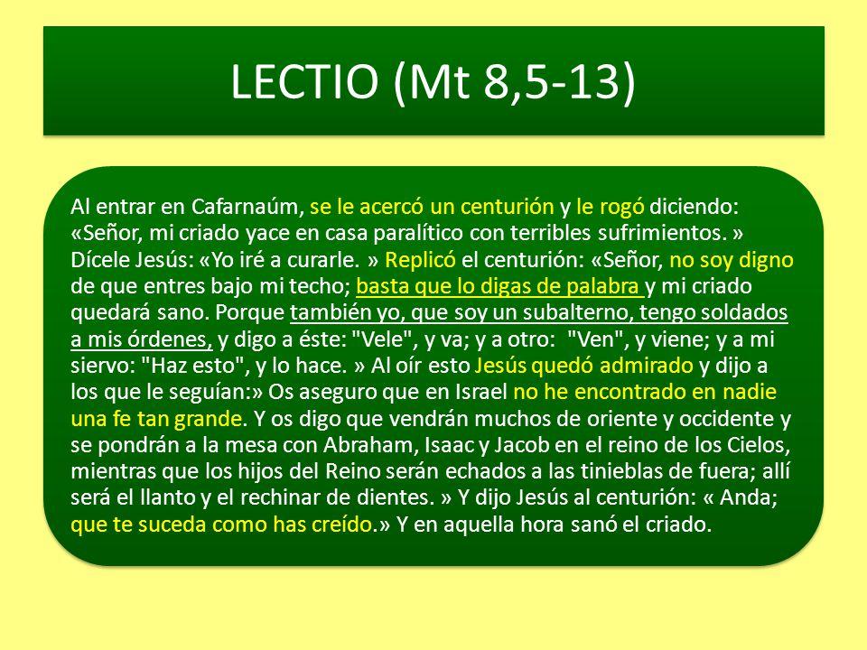 LECTIO (Mt 8,5-13)