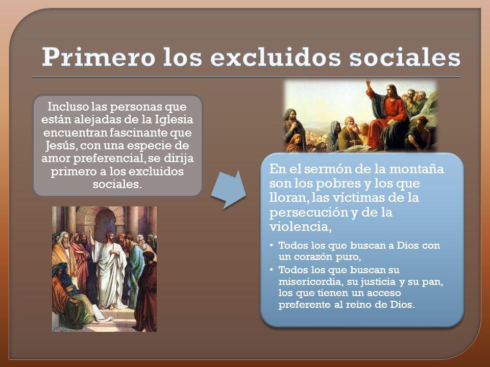 Primero los excluidos sociales