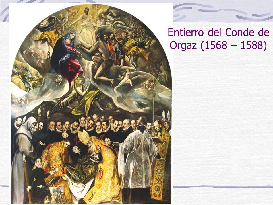 Entierro del Conde de Orgaz (1568 – 1588)
