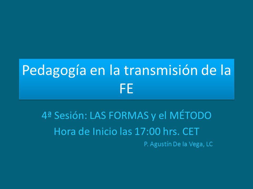Pedagogía en la transmisión de la FE