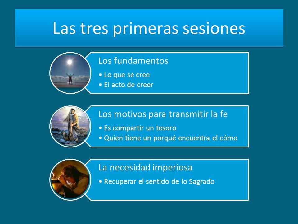 Las tres primeras sesiones