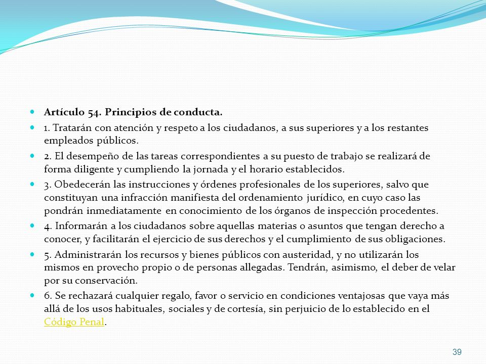 Artículo 54. Principios de conducta.