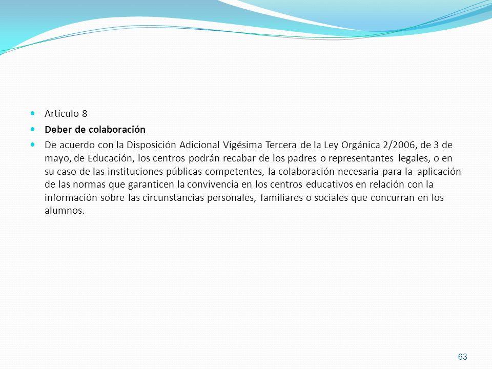 Artículo 8 Deber de colaboración.