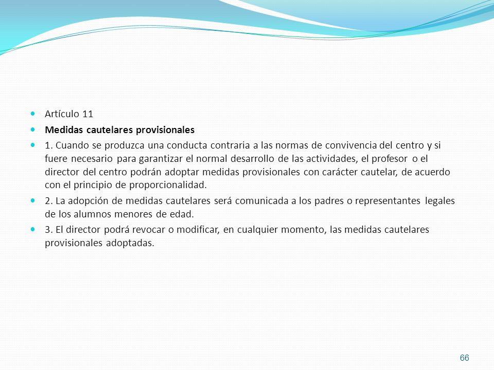 Artículo 11 Medidas cautelares provisionales.