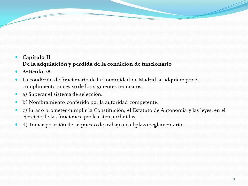 Capítulo II De la adquisición y perdida de la condición de funcionario