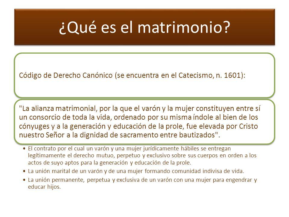 ¿Qué es el matrimonio Código de Derecho Canónico (se encuentra en el Catecismo, n. 1601):