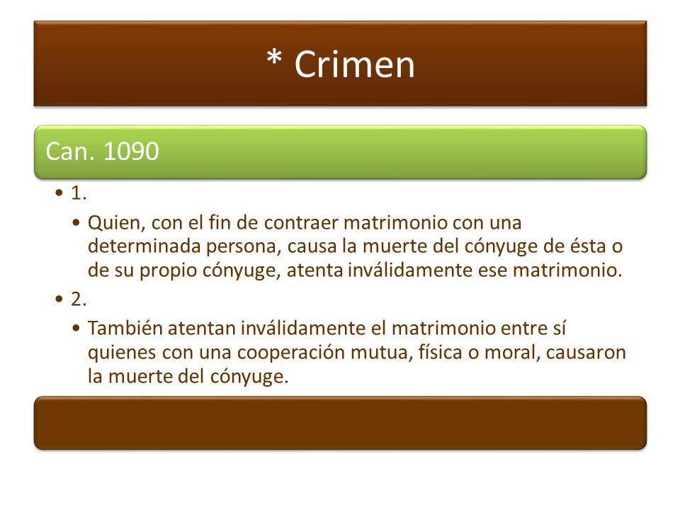 * Crimen Can. 1090. 1.