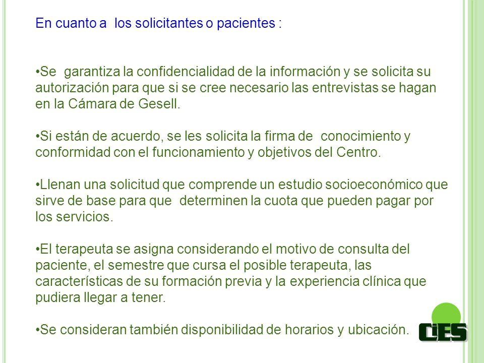 En cuanto a los solicitantes o pacientes :
