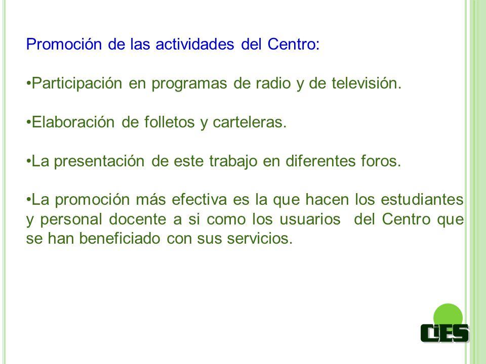 Promoción de las actividades del Centro: