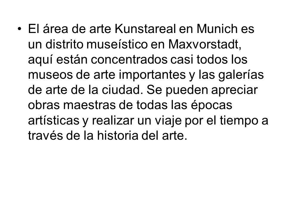 El área de arte Kunstareal en Munich es un distrito museístico en Maxvorstadt, aquí están concentrados casi todos los museos de arte importantes y las galerías de arte de la ciudad.