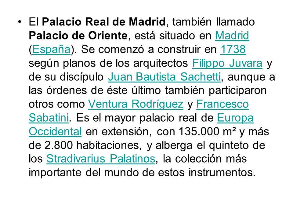 El Palacio Real de Madrid, también llamado Palacio de Oriente, está situado en Madrid (España).