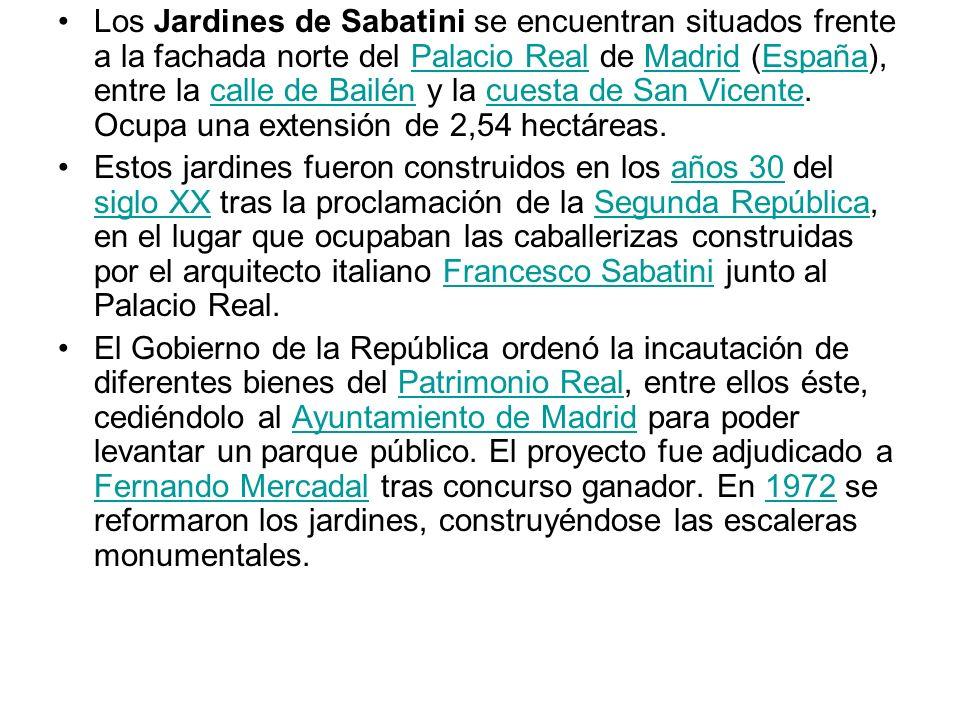 Los Jardines de Sabatini se encuentran situados frente a la fachada norte del Palacio Real de Madrid (España), entre la calle de Bailén y la cuesta de San Vicente. Ocupa una extensión de 2,54 hectáreas.