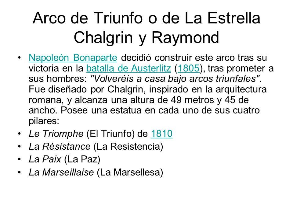 Arco de Triunfo o de La Estrella Chalgrin y Raymond