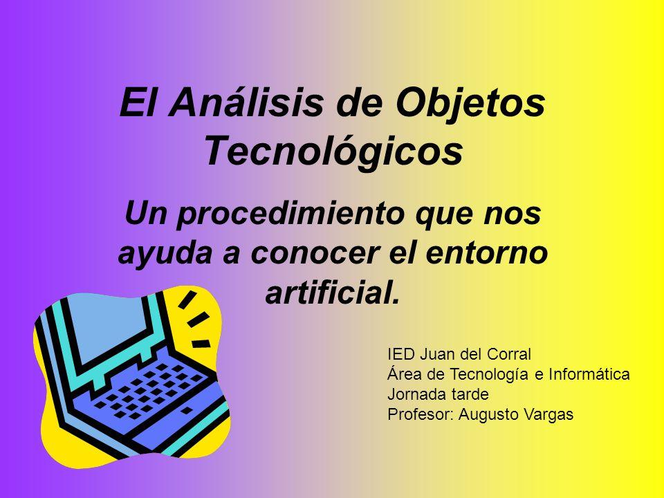 El Análisis de Objetos Tecnológicos