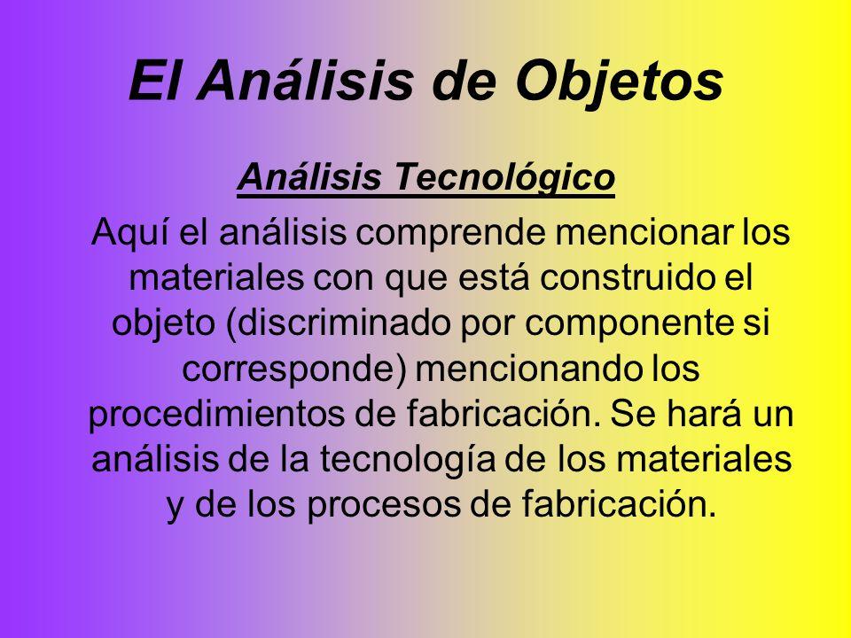 El Análisis de Objetos Análisis Tecnológico