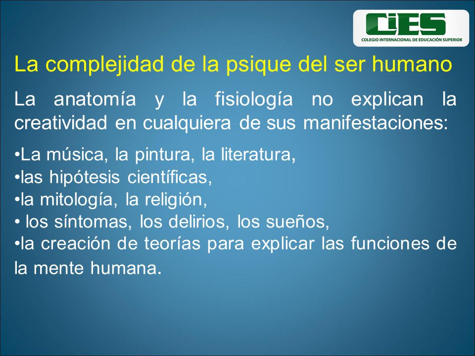 La complejidad de la psique del ser humano