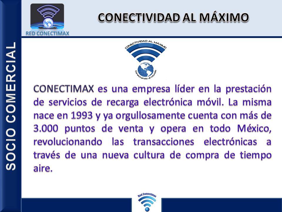 CONECTIVIDAD AL MÁXIMO