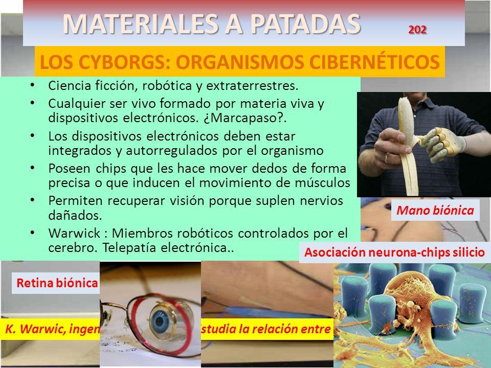 MATERIALES A PATADAS 202 LOS CYBORGS: ORGANISMOS CIBERNÉTICOS