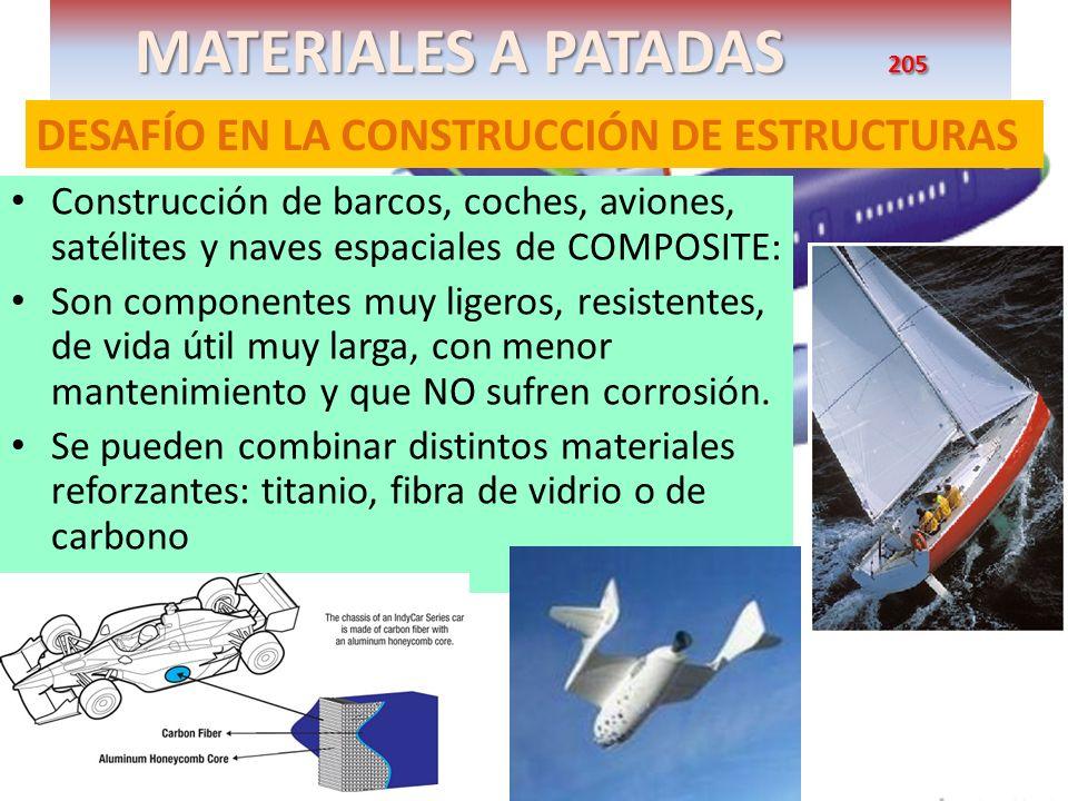 MATERIALES A PATADAS 205 DESAFÍO EN LA CONSTRUCCIÓN DE ESTRUCTURAS