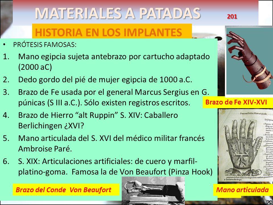 MATERIALES A PATADAS 201 HISTORIA EN LOS IMPLANTES
