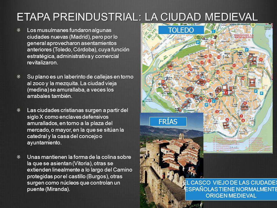 ETAPA PREINDUSTRIAL: LA CIUDAD MEDIEVAL
