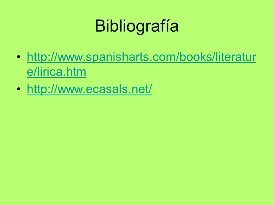 Bibliografía http://www.spanisharts.com/books/literature/lirica.htm