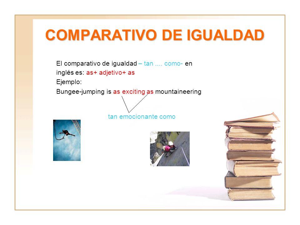 COMPARATIVO DE IGUALDAD