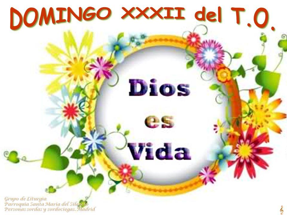 DOMINGO XXXII del T.O. Grupo de Liturgia