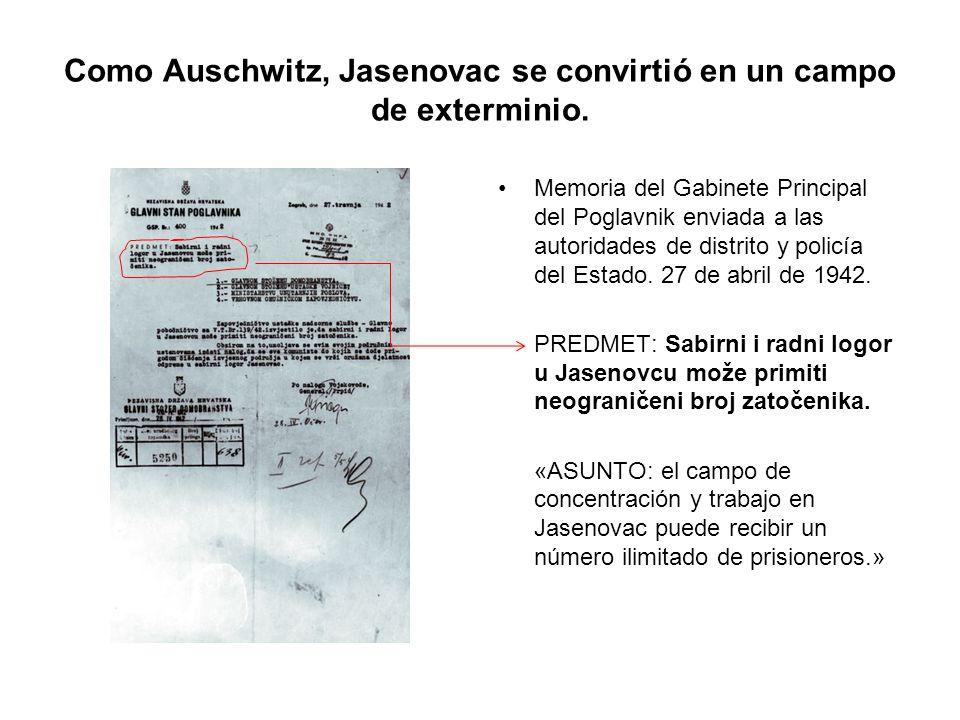 Como Auschwitz, Jasenovac se convirtió en un campo de exterminio.