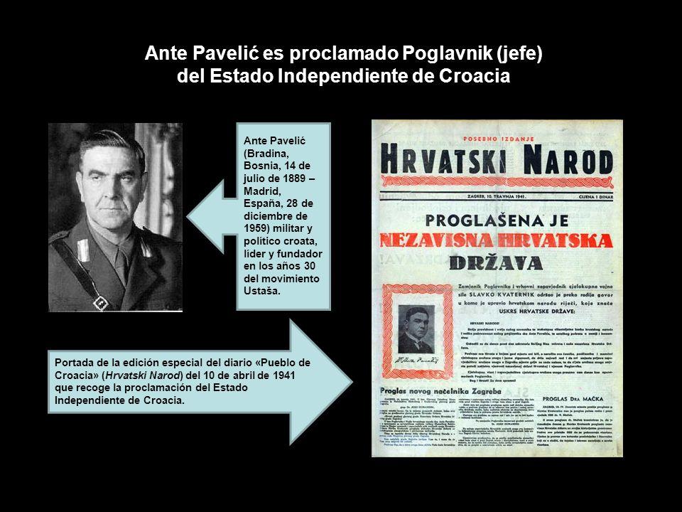 Ante Pavelić es proclamado Poglavnik (jefe) del Estado Independiente de Croacia