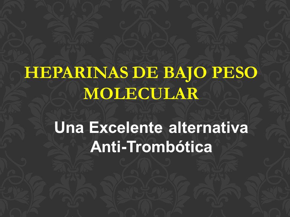 HEPARINAS DE BAJO PESO MOLECULAR