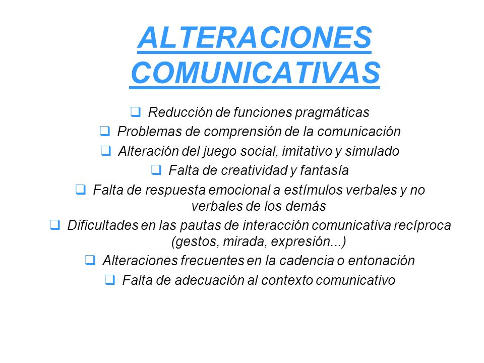 ALTERACIONES COMUNICATIVAS