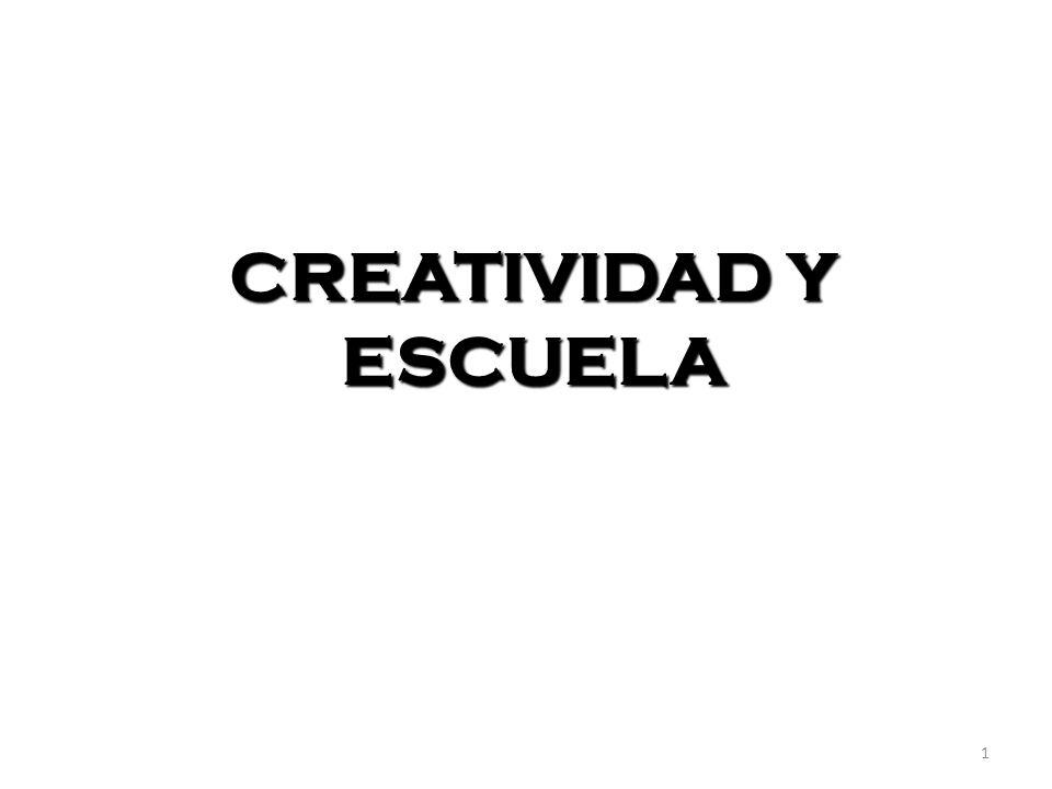 CREATIVIDAD Y ESCUELA