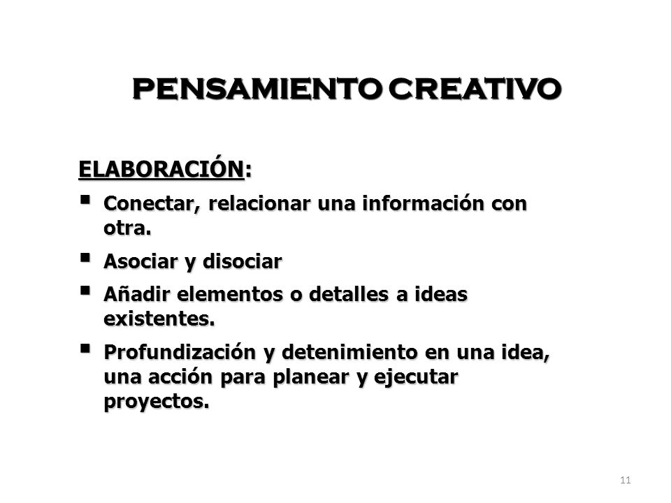 PENSAMIENTO CREATIVO ELABORACIÓN: