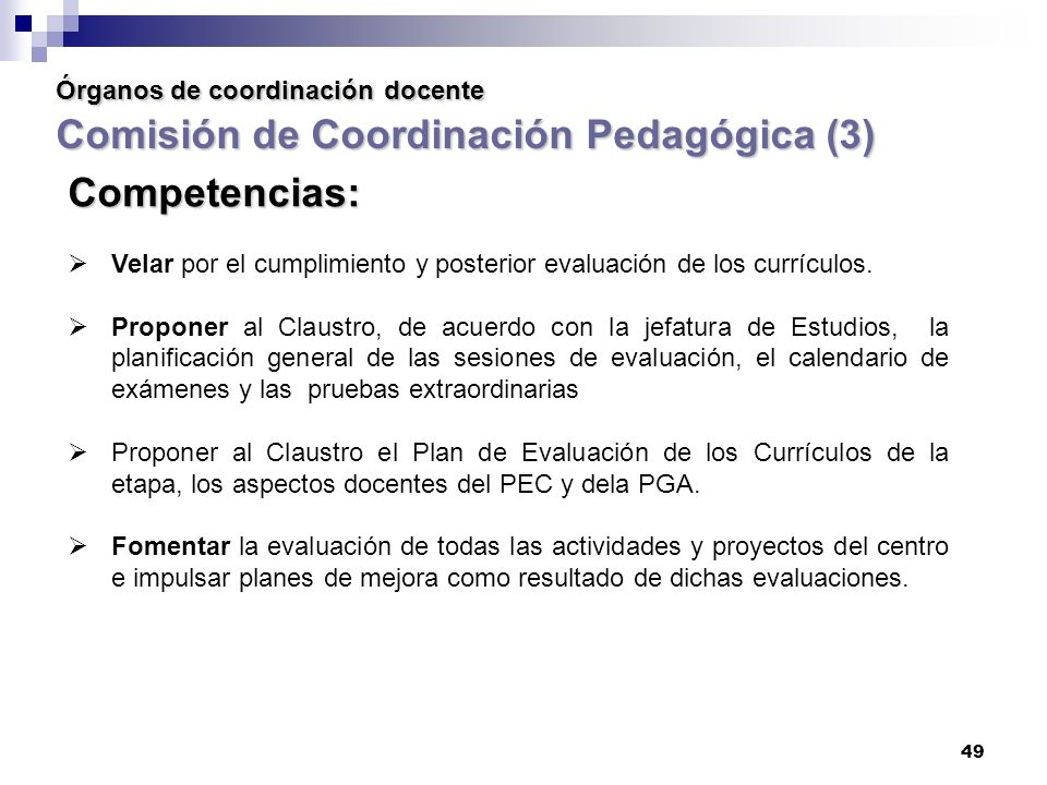 Órganos de coordinación docente Comisión de Coordinación Pedagógica (3)