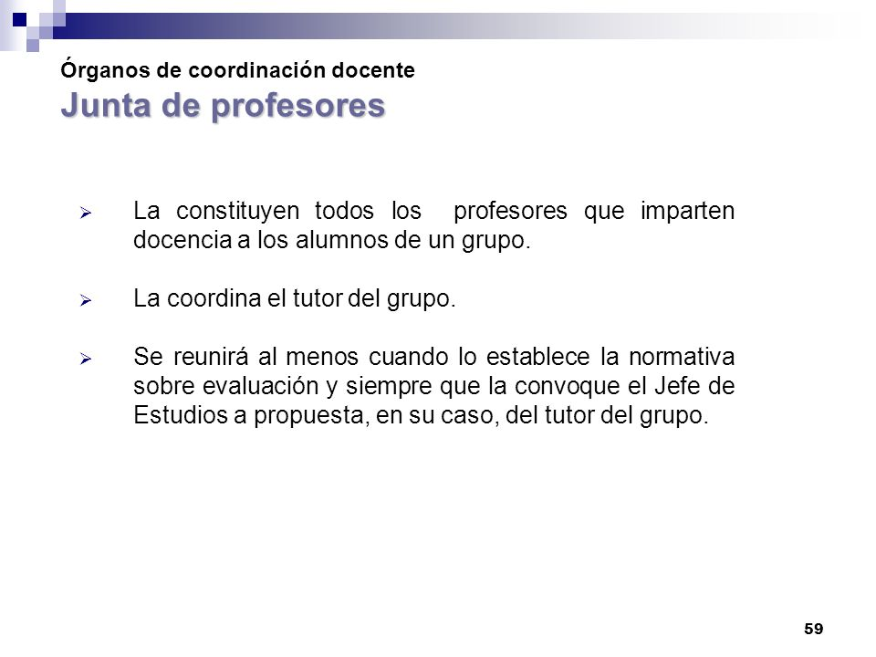 Órganos de coordinación docente Junta de profesores