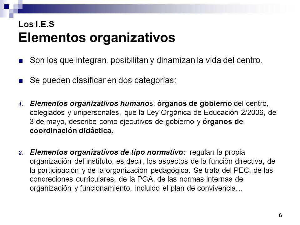 Los I.E.S Elementos organizativos