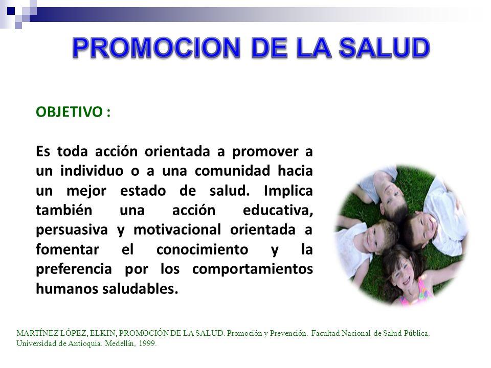 PROMOCION DE LA SALUD OBJETIVO :