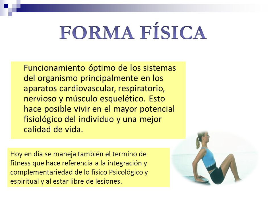 FORMA FÍSICA