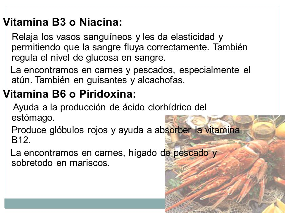 Vitamina B6 o Piridoxina: