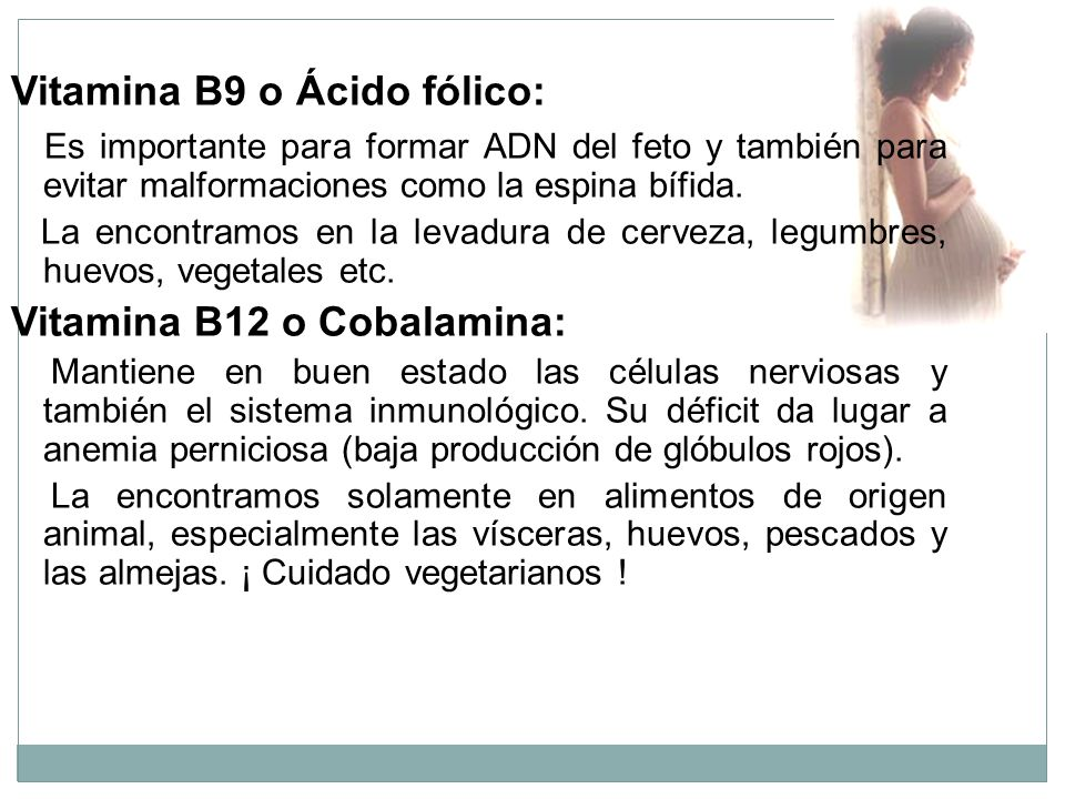 Vitamina B9 o Ácido fólico: