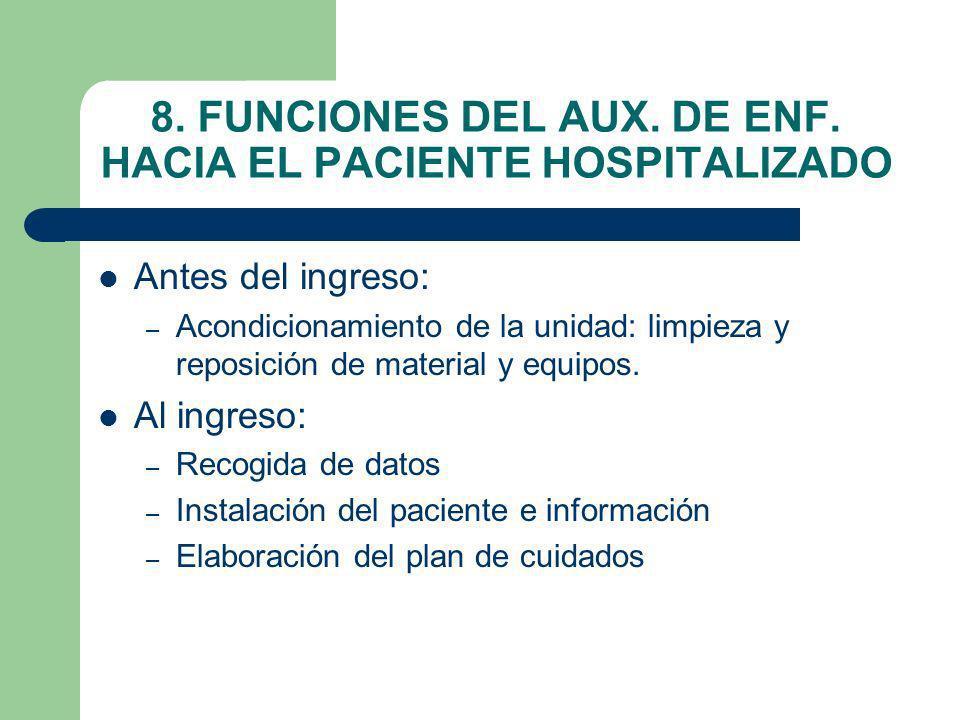8. FUNCIONES DEL AUX. DE ENF. HACIA EL PACIENTE HOSPITALIZADO