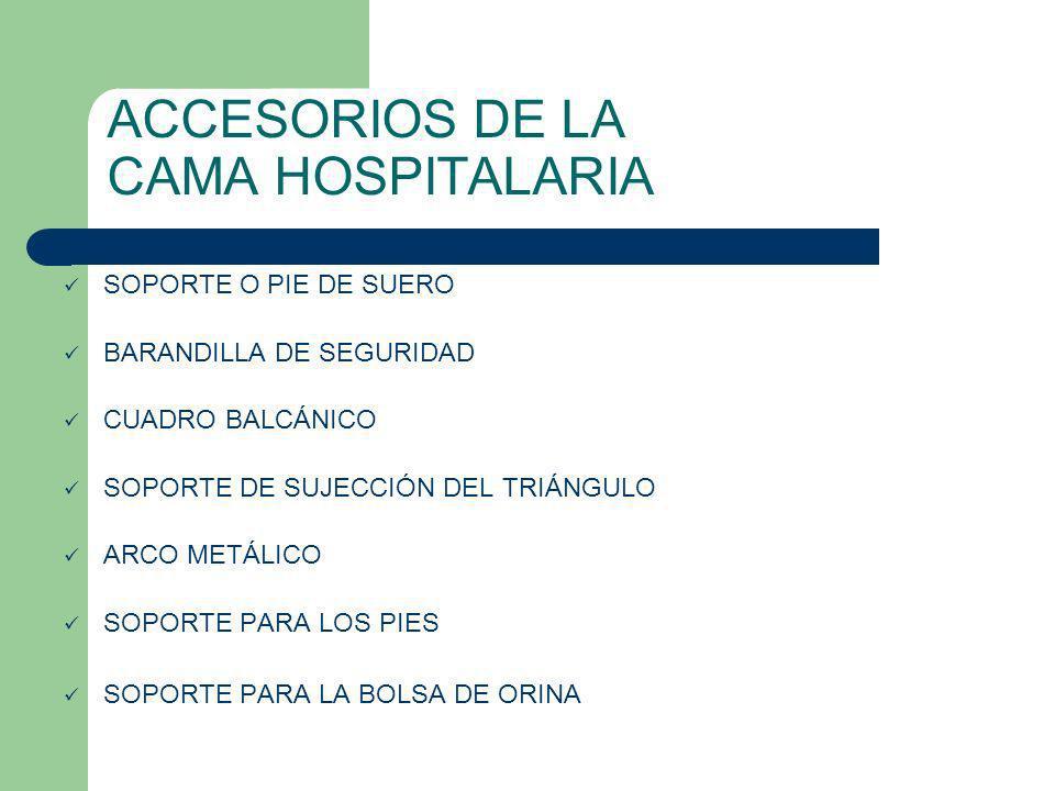 ACCESORIOS DE LA CAMA HOSPITALARIA