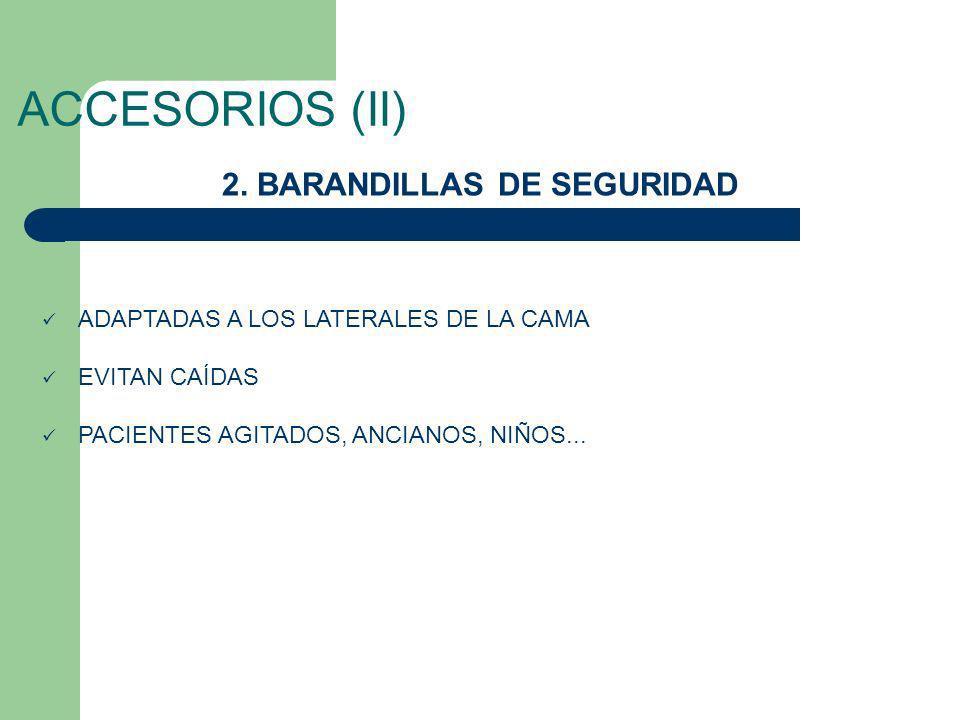 2. BARANDILLAS DE SEGURIDAD